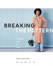 Saara Huhta,   Laura Huhta Breaking the Pattern