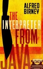 Doherty David Doherty Birney Alfred Birney, The Interpreter from Java