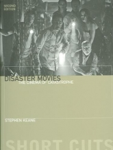 Keane, Stephen Disaster Movies - The Cinema of Catastrophe 2e