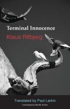 Klaus Rifbjerg,   Larkin Paul Terminal Innocence