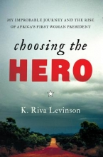 Levinson, K. Riva Choosing the Hero