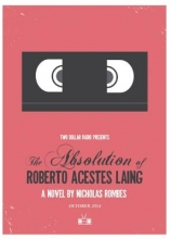 Rombes, Nicholas The Absolution of Roberto Acestes Laing