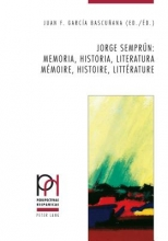 Jorge Semprún:. memoria, historia, literatura. mémoire, histoire, littérature