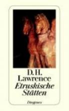 Lawrence, D. H. Etruskische Stätten
