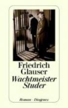 Glauser, Friedrich Wachtmeister Studer