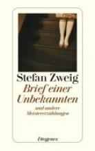 Zweig, Stefan Brief einer Unbekannten und andere Meistererzhlungen