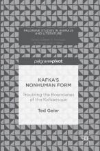 Geier, Ted Kafka`s Nonhuman Form