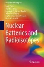 Prelas, Mark Nuclear Batteries and Radioisotopes
