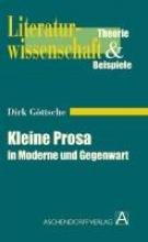 Göttsche, Dirk Kleine Prosa in Moderne und Gegenwart