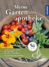 Bickel, Gabriele Meine Gartenapotheke