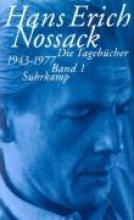 Nossack, Hans Erich Die Tagebücher 1943 - 1977