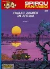 Fournier Spirou und Fantasio 23. Fauler Zauber in Afrika
