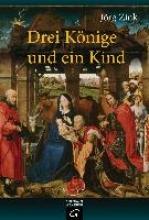Zink, Jörg Drei Könige und ein Kind