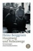 Berggruen, Heinz Hauptweg und Nebenwege