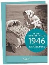 1946 - Ein ganz besonderer Jahrgang Zum 70. Geburtstag