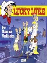 Achdé Lucky Luke 84 Der Mann aus Washington
