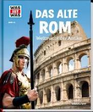 Funck, Anne Das alte Rom. Weltmacht der Antike