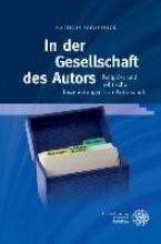 Schaffrick, Matthias In der Gesellschaft des Autors