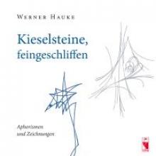 Hauke, Werner Kieselsteine, feingeschliffen