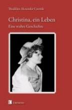 Czernik, Thaddäus A. Christina, ein Leben
