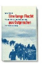Nitsch, Gunter Eine lange Flucht aus Ostpreu?en