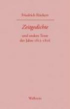 Rückert, Friedrich Friedrich Rckerts Werke. Historisch-kritische Ausgabe. Schweinfurter Edition Zeitgedichte