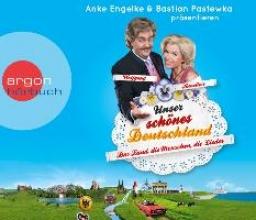 Geletneky, Chris Unser schönes Deutschland präsentiert von Anke Engelke und Bastian Pastewka (Hörbestseller)
