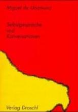 Unamuno, Miguel Selbstgespräche und Konversationen