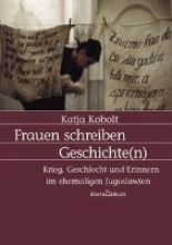 Kobolt, Katja Frauen schreiben Geschichte(n)