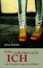 Simon, Jana Das explodierte Ich