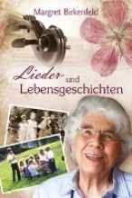 Birkenfeld, Margret Lieder- und Lebensgeschichten