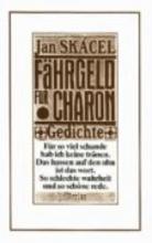 Skacel, Jan Fhrgeld fr Charon