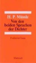 Müssle, Hans P Von den beiden Sprachen der Dichter