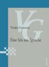 Gotovac, Vlado Eine Iris aus Sprache