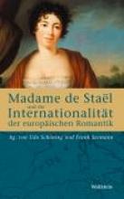 Madame de Stael und die Internationalität der europäischen Romantik