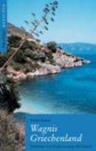 Kaiser, Verena Wagnis Griechenland
