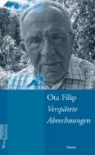 Filip, Ota Versptete Abrechnungen