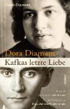 Diamant, Kathi Dora Diamant - Kafkas letzte Liebe