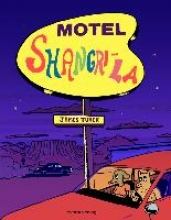 Turek, James Motel Shangri-La