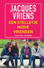 Jacques Vriens , Een stelletje mooie vrienden