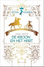 Jana Hoch , De kroon en het hart