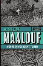 Amin Maalouf , Moorddadige identiteiten