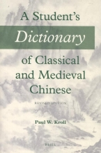 P.W.  Kroll A Student`s Dictionary of Classical and Medieval Chinese