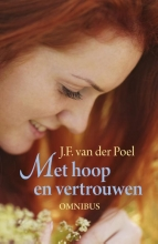 J.F. van der Poel Met hoop en vertrouwen