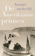 Annejet van der Zijl De Amerikaanse prinses