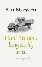 Bart Moeyaert , Dani Bennoni