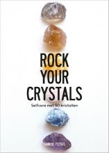 Hanneke  Peeters Rock Your Crystals