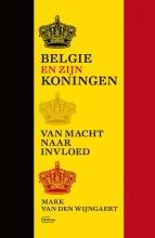 Mark Van den Wijngaert , België en zijn koningen