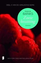 Maya  Banks Zoete bezitting
