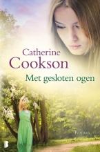 Catherine Cookson , Met gesloten ogen